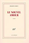 """Couverture du livre : """"Le nouvel amour"""""""