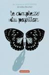 """Couverture du livre : """"Le complexe du papillon"""""""