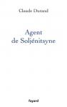 """Couverture du livre : """"Agent de Soljénitsyne"""""""