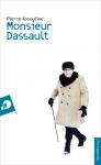 """Couverture du livre : """"Monsieur Dassault"""""""