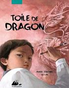 """Couverture du livre : """"Toile de dragon"""""""