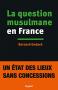 """Couverture du livre : """"La question musulmane en France"""""""
