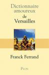 """Couverture du livre : """"Dictionnaire amoureux de Versailles"""""""