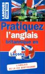 """Couverture du livre : """"Pratiquez l'anglais britannique en 40 leçons"""""""