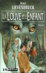 """Couverture du livre : """"La louve et l'enfant"""""""