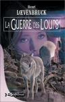 """Couverture du livre : """"La guerre des loups"""""""