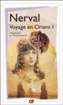 """Couverture du livre : """"Le voyage en Orient, tome 1"""""""