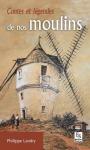 """Couverture du livre : """"Contes et légendes de nos moulins"""""""