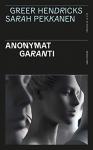 """Couverture du livre : """"Anonymat garanti"""""""