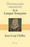 """Couverture du livre : """"Dictionnaire amoureux de la langue française"""""""