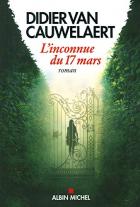 """Couverture du livre : """"L'inconnue du 17 mars"""""""