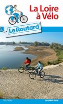 """Couverture du livre : """"La Loire à vélo"""""""