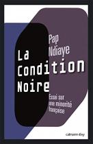 """Couverture du livre : """"La condition noire"""""""