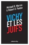 """Couverture du livre : """"Vichy et les Juifs"""""""