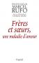 """Couverture du livre : """"Frères et soeurs, une maladie d'amour"""""""