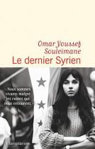 """Couverture du livre : """"Le dernier Syrien"""""""