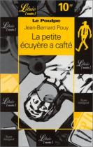 """Couverture du livre : """"La petite écuyère a cafté"""""""