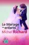 """Couverture du livre : """"Le mariage des enfants"""""""