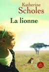 """Couverture du livre : """"La lionne"""""""