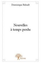 """Couverture du livre : """"Nouvelles à temps perdu"""""""