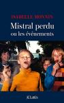 """Couverture du livre : """"Mistral perdu"""""""