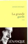 """Couverture du livre : """"La grande garde"""""""