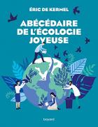 """Couverture du livre : """"Abécédaire de l'écologie joyeuse"""""""