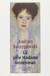 """Couverture du livre : """"La jolie madame Seidenman"""""""