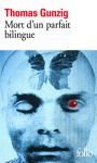 """Couverture du livre : """"Mort d'un parfait bilingue"""""""