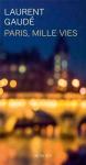 """Couverture du livre : """"Paris, mille vies"""""""