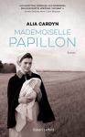 """Couverture du livre : """"Mademoiselle Papillon"""""""