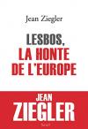 """Couverture du livre : """"Lesbos, la honte de l'Europe"""""""
