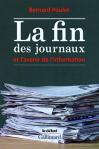 """Couverture du livre : """"La fin des journaux et l'avenir de l'information"""""""