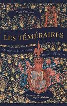 """Couverture du livre : """"Les téméraires"""""""