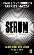 """Couverture du livre : """"Serum : saison 1, épisode 1"""""""