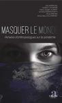 """Couverture du livre : """"Masquer le monde"""""""