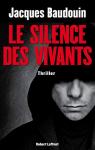 """Couverture du livre : """"Le silence des vivants"""""""