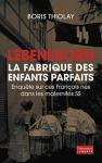 """Couverture du livre : """"Lebensborn, la fabrique des enfants parfaits"""""""