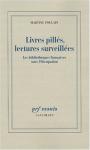 """Couverture du livre : """"Livres pillés, lectures surveillées"""""""