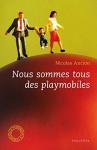 """Couverture du livre : """"Nous sommes tous des playmobiles"""""""