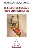 """Couverture du livre : """"Le secret de Socrate pour changer la vie"""""""