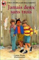 """Couverture du livre : """"Jamais deux sans trois"""""""