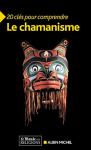 """Couverture du livre : """"Le chamanisme"""""""