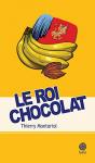 """Couverture du livre : """"Le roi chocolat"""""""