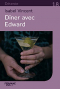 "Couverture du livre : ""Dîner avec Edward"""
