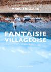 """Couverture du livre : """"Fantaisie villageoise"""""""