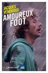 """Couverture du livre : """"Amoureux foot"""""""