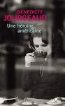 """Couverture du livre : """"Une héroïne américaine"""""""