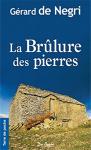 """Couverture du livre : """"La brûlure des pierres"""""""