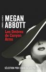 """Couverture du livre : """"Les ombres de Canyon arms"""""""